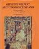 giuseppe wilpert archeologo cristiano