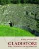 gladiatori una giornata di spettacoli   sergio rinaldi tufi