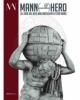 gli eroi del mito dallantichit a star wars catalogo della mostra   a cura di paolo giulierini mario grimaldi