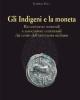 gli indigeni e la moneta rinvenimenti monetali e associazioni contestuali dai centri dellentroterra siciliano   lavinia sole