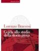 guida allo studio della storia greca   lorenzo braccesi