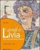 i giolielli di livia una vita nellantica roma   civilt lessico testi9788842450283