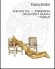 i grandi della letteratura attraverso i drammi familiari   daniela baldini