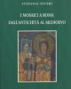 i mosaici a roma dallantichit al medioevo    stefania severi