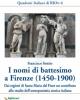 i nomi di battesimo a firenze 1450 1900 qaderni italiani di rion  62013