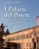 i palazzi del potere il potere raccontato attraverso la storia e le fotografie dei palazzi delle istituzioni