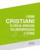 i primi cristiani in emilia romagna tra prosopografia e storia   giovanni assorati