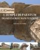 i templi di paestum tra restauro e manutenzione