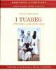 i tuareg attraverso la loro poesia orale