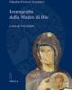 iconografia della madre di dio volume i   nikodim pavlovic kondakov