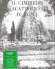 il cimitero acattlico di roma il cimitero degli artisti e dei