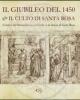 il giubileo del 1450 e il culto di santa rosa larrivo del rinascimento a viterbo e la chiesa di santa rosa   enzo bentivoglio  simonettavaltieri