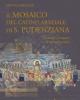 il mosaico del catino absidale di s pudenziana la storia i restauri le interpretazioni   matteo braconi