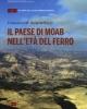 il paese di moab nellet del ferro    francesco m benedettucci atlante del vicino oriente  1   univ la sapienza