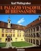 il palazzo vescovile di bressanone  guida al museo diocesano   karl wolfsgruber