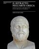 il ritratto nellarte greca fonti scritte e archeologia