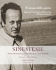 il tempo dello spirito saggi per il centenario della nascita di giorgio bassani   rivista sinestesie anno xiv 2016