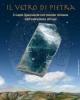 il vetro di pietra il lapis specularis nel mondo romano dallestrazione alluso   a cura di chiara guarnieri
