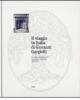 il viaggio in italia di giovanni gargiolli le origini del gabinetto fotografico nazionale 1895 1913    clemente marsicola