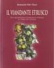 il viandante etrusco vita quotidiana e intrighi in etruria al tempo di catilina   romano del valli
