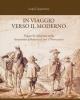 in viaggio verso il moderno figure di emigranti nella letteratura italiana tra otto e novecento   luigi cepparrone