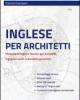 inglese per architetti manuale di inglese tecnico per architetti