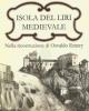 isola del liri medievale nella ricostruzione di osvaldo emery