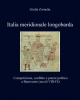 italia meridionale longobarda competizione conflitto e potere politico a benevento secoli viii ix   giulia zornetta