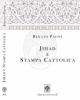 jihad e stampa cattolica