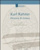 karl rahner percorsi di ricerca