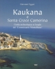 kaukana e santa croce camerina guida archeologica ai luoghi de