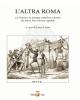 laltra roma la frusta e la stampa cattolica a roma da porta pia a roma capitale   laura lanza