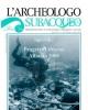 larcheologo subacqueo quadrimestrale di archeologia subacquea e navale