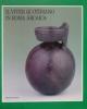 l viver quotidiano in roma arcaica materiali degli scavi del tempio arcaico nellarea sacra di s omobon