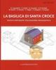 la basilica di santa croce nuovi contributi per ravenna tardoa