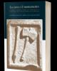 la cava e il monumento materiali officine sistemi di costruzione e produzione nei cantieri edilizi di et imperiale