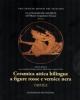 la collezione astarita nel museo gregoriano etrusco ceramica attica bilingue a figure rosse e vernice nera