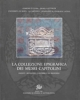 la collezione epigrafica dei musei capitolini inediti revisioni contributi al riordino   vol 6 tituli