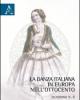 la danza italiana in europa nellottocento