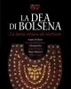 la dea di bolsena fanum voltumnae la storia etrusca da riscrivere