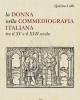 la donna nella commediografia italiana tra il xv e il xvii secolo   quirino galli