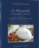 la mozzarella storia origini e curiosit con 90 gustose ricette antiche e moderne   lejla mancusi sorrentino