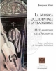 la musica occidentale e la tradizione metamorfosi dellarmonia   jacques viret