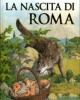 la nascita di roma   laura orvieto
