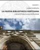 la nuova bibliotheca hertziana larchitettura e la sua costruzione    luciano cardellicchio