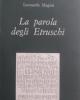 la parola degli etruschi leonardo magini