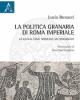 la politica granaria di roma imperiale la gallia come modello metodologico    lucia bonacci