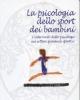 la psicologia dello sport dei bambini