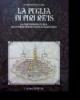 la puglia di piri reis la cartografia turca alla corte di solimano il magnifico