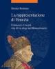 la rappresentazione di venezia francesco foscari dennis romano